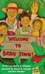 WELCOME TO BAYOU TOWN! Audiocassette