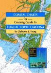 COASTAL CHARTS FOR CRUISING GUIDE TO NORTH CAROLINA