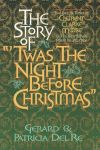 "STORY OF ""'TWAS THE NIGHT BEFORE CHRISTMAS"", THE"
