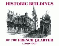 HISTORIC BUILDINGS OF THE FRENCH QUARTER