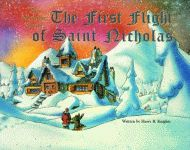 FIRST FLIGHT OF ST. NICHOLAS: The Nicholas Stories #2