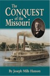CONQUEST OF THE MISSOURI