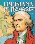 LOUISIANA PURCHASE: An American Story