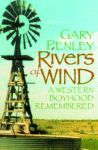 RIVERS OF WIND  A Western Boyhood Remembered