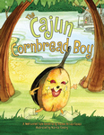 CAJUN CORNBREAD BOY, THE