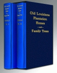 OLD LOUISIANA PLANTATION HOMES AND FAMILY TREES: Boxed Set
