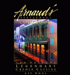 ARNAUD'S RESTAURANT COOKBOOK New Orleans Legendary Creole Cuisine