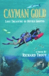 CAYMAN GOLDLost Treasure of Devils Grotto pb Edition