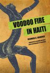 VOODOO FIRE IN HAITI