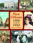 NEW ORLEANS 1900 to 1920