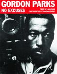 GORDON PARKS: No Excuses