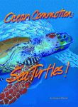 OCEAN COMMOTION Sea Turtles