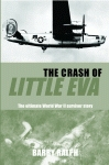 CRASH OF LITTLE EVA, THE