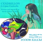 CENDRILLON: A Cajun Cinderella/PETITE ROUGE: A Cajun Twist to an Old TaleAudio Download