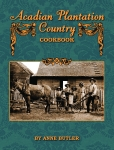 ACADIAN PLANTATION COUNTRY COOKBOOK