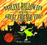 DARLENE HALLOWEEN AND THE GREAT CHICAGO FIRE