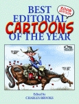 BEST EDITORIAL CARTOONS OF THE YEAR - 2008 Edition