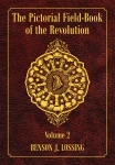 PICTORIAL FIELD-BOOK OF THE REVOLUTION, THE: Volume 2