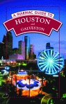 MARMAC GUIDE TO HOUSTON AND GALVESTON, A6th Edition