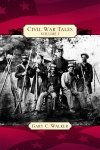 CIVIL WAR TALES  Volume I