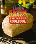DAILY HARVEST BAKERY & DELI COOKBOOK