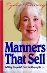 MANNERS THAT SELL:Adding the Polish That Builds Profits