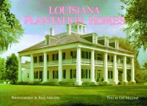 LOUISIANA PLANTATION HOMESA Return to Splendor: Revised Ed.