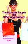 BEAUTIFUL PEOPLE AND OTHER AGGRAVATIONS, THE