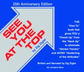SEE YOU AT THE TOP CDS   25th Anniversary Edition Revised and Updated