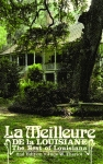 LA MEILLEURE DE LA LOUISIANE The Best of Louisiana 2nd Edition