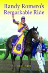 RANDY ROMERO'S REMARKABLE RIDE
