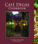 CAFE DEGAS COOKBOOK