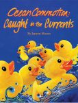 OCEAN COMMOTION  Caught in the Currents Paperback