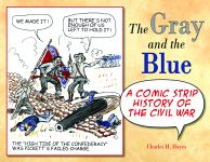 THE GRAY AND THE BLUE A Comic Strip History of the Civil War